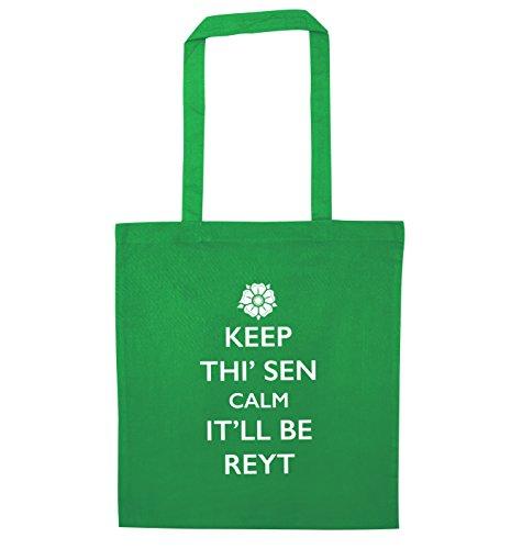 Keep thi' sen calm it'll be reyt tote bag Green