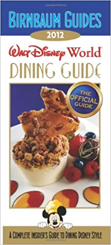 Birnbaum's Walt Disney World Dining Guide 2012 (Birnbaum