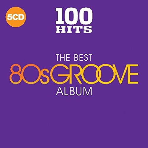 100 Hits: The Best 80S Groove Album - Hits Cd Album