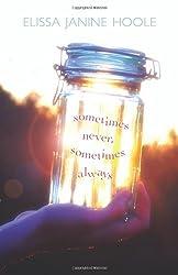 Sometimes Never, Sometimes Always