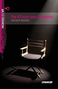 """Afficher """"Pas d'Oscar pour l'assassin"""""""