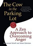 Best Anger Management Books - The Cow in the Parking Lot: A Zen Review