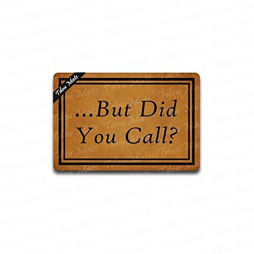 Cindy&Anne But Did You Call Doormat 23.6 Inch x 15.7 Inch Doormat Indoor Outdoor Floor Mat -