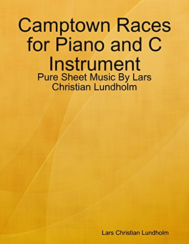 Camptown Races for Piano and C Instrument - Pure Sheet Music By Lars Christian Lundholm