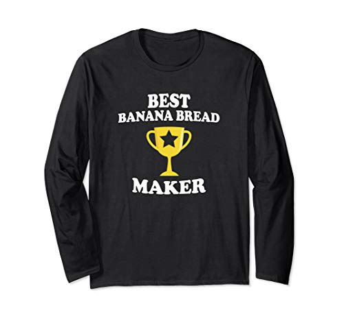 - Best Banana Bread Maker Trophy Funny Baker Mom Dad Shirt