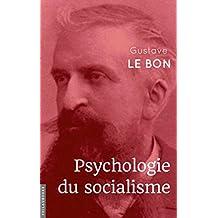 Psychologie du socialisme (French Edition)