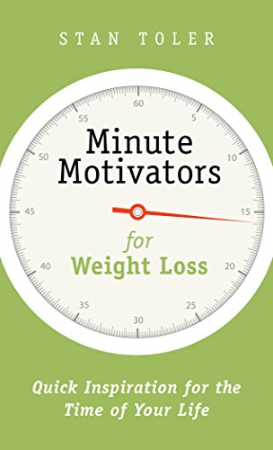 Minute motivators for weight loss quick inspiration for the time of minute motivators for weight loss quick inspiration for the time of your life by fandeluxe Image collections
