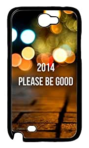 2014 Please Be Good Polycarbonate Hard Case Cover for Samsung Galaxy Note 2/ Note II/ N7100 Black
