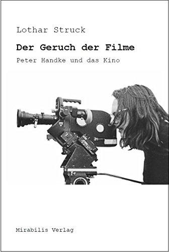 Der Geruch der Filme - Peter Handke und das Kino