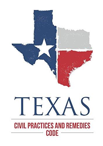 Texas Civil Practice and Remedies Code: 2017
