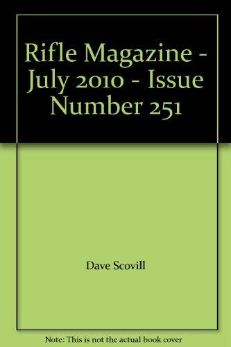 (Rifle Magazine - July 2010 - Issue Number 251)