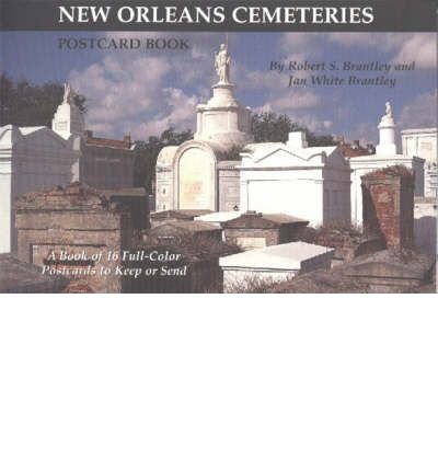 Cemetery Postcard - [(New Orlean Cemeteries: Postcard Book: A Book of 16 Full-color Postcards to Keep or Send )] [Author: R S Brantley] [May-2003]