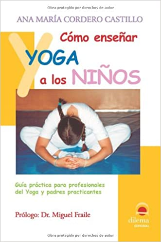 Como Ensenar Yoga A Los Ninos/How to Teach Yoga to Children ...