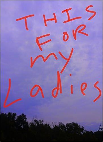 Free kindle ebooks downloads This For my Ladies B008DJG0RW PDF PDB