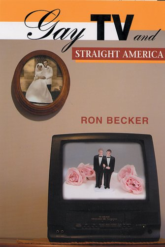 Gay TV and Straight America