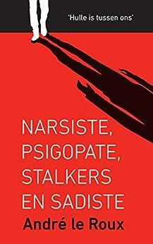 Download for free Narsiste, psigopate, stalkers en sadiste