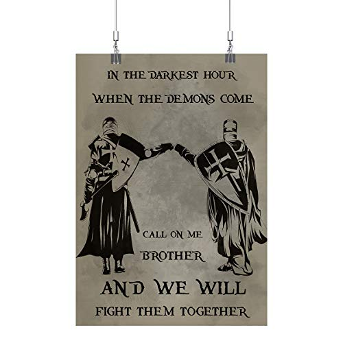 Royal Decor Collection in The Darkest Hour When The Demons Come Call On Me Brother and We Will Fight Them Together Poster Print Wall Art ()