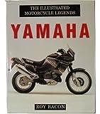 Yamaha (Illustrated Motorcycle Legends)