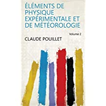 Éléments de physique expérimentale et de météorologie Volume 2 (French Edition)