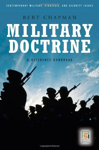 Military Doctrine: A Reference Handbook (Praeger Security International) (English Edition) por [Chapman, Bert]