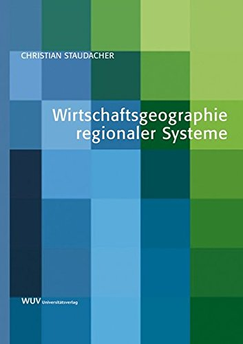 Wirtschaftsgeographie regionaler Systeme