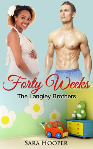 download forty weeks free the langley brothers
