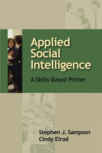 Applied Social Intelligence: A Skills-Based Primer