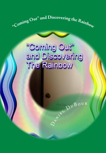 Coming Out and Discovering the Rainbow (Volume 1) pdf