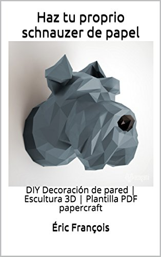 Haz tu proprio schnauzer de papel: DIY Decoración de pared ...