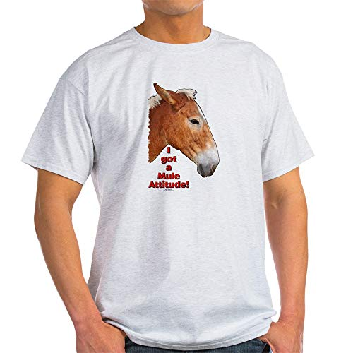 CafePress I Got A Mule Attitude! Light T Shirt 100% Cotton T-Shirt Ash Grey