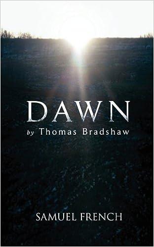 Dawn by Thomas Bradshaw (2010-04-13)