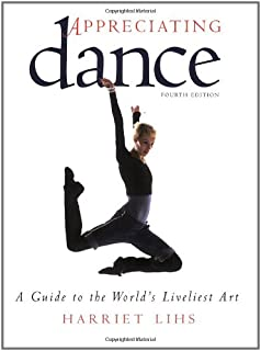 Amazon learning about dance dance as an art form and appreciating dance a guide to the worlds liveliest art fandeluxe