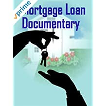 Mortgage Loan Documentary