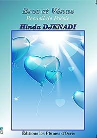 Eros et Vénus par Hinda Djenadi