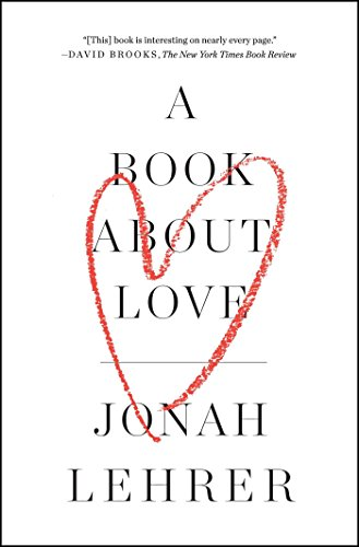 A Book About Love - Kindle edition by Jonah Lehrer. Health, Fitness ...