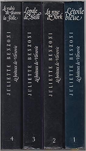 Amazon Fr Lot De 4 Livres Relies De Juliette Benzoni Le