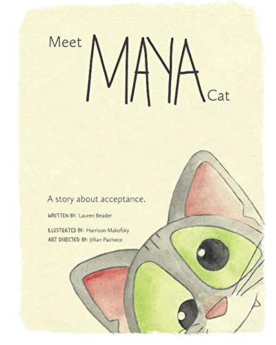 Meet Maya Cat: A story about acceptance. (Childrens Stories About Doing The Right Thing)