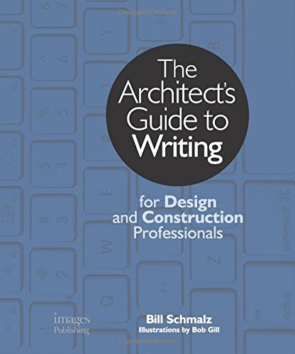 the-architects-guide-to-writing-for-design-and-construction-professionals