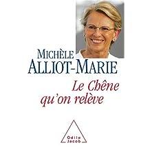 CHÊNE QU'ON RELÈVE (LE) : LA FRANCE AUJOURD'HUI ET DEMAIN