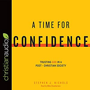 A Time for Confidence Audiobook