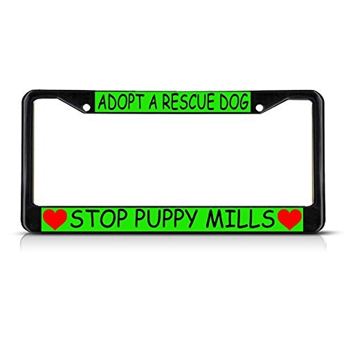 (License Plate Frame Adopt A Rescue Dog Stop Puppy Mills Hearts Black Metal )