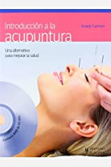 Introduccion a la acupuntura / Introduction to Acupuncture (Salud . Bienestar) (Spanish Edition) by J. Carrion Milan (2011-03-30) Mass Market Paperback