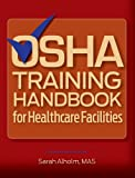 Product review for OSHA Training Handbook for Healthcare Facilities