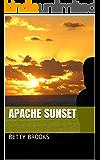 Apache Sunset (Apache Quartet Book 4)