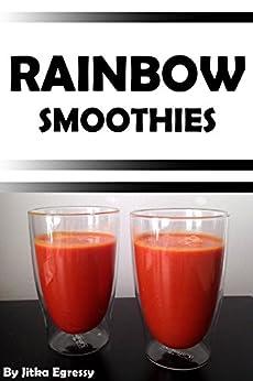 Rainbow Smoothies Recipes Weight Everyday ebook