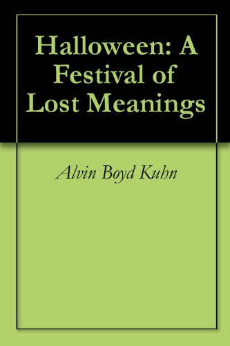 Halloween: A Festival of Lost Meanings -