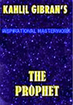 The Prophet by [Gibran, Kahlil]