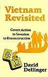 Vietnam Revisited, David Dellinger, 0896083195