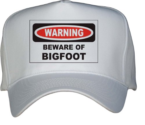 BEWARE OF THE BIGFOOT White Hat [Apparel]