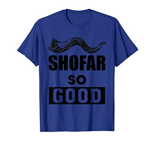 (Shofar So Good Shirt Rosh Hashanah Jewish Lag Baomer Gift)